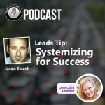 Traffic and Leads Podcast: Systemizing for Success