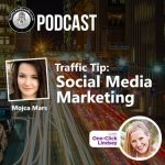 Traffic and Leads Podcast: Social Media Business Tips