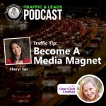 How to become a media magnet