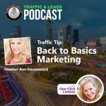 Traffic Tip: Back to Basics Marketing