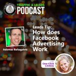 Lead and Leads Tip: How does Facebook Advertising Work