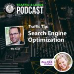 Traffic and Leads Podcast: Search Engine Optimization