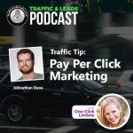 Traffic Tip: Pay Per Click Marketing