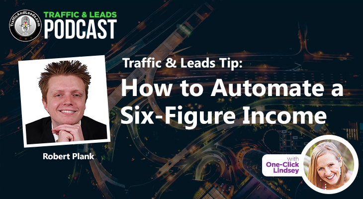 How to Automate a Six Figure Income