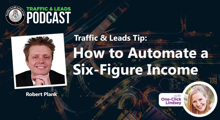 How to Automate a Six Figure Income