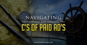 Navigating the C's of Paid Ads