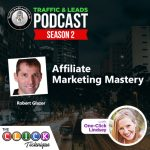 Affiliate Marketing Mastery With Robert Glazer