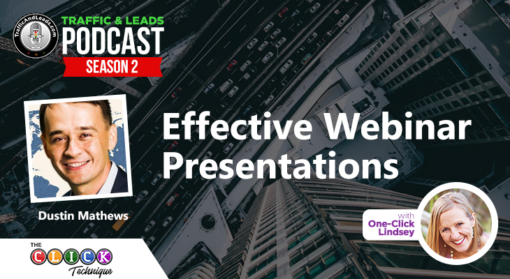 Effective Webinar Presentations by Dustin Mathews