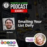 Importance of Emailing Your List Daily with Kai Davis