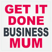 Get It Done Business Mum Podcast