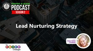 Lead Nurturing Strategy with One-Click Lindsey