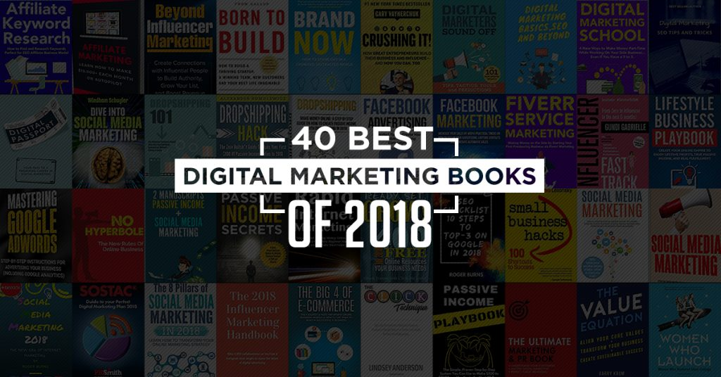 40 Best Digital Marketing Books of 2018