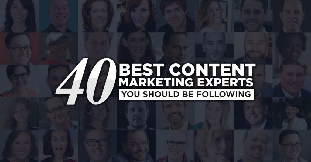 40 Best Content Marketing Experts You Should Be Following