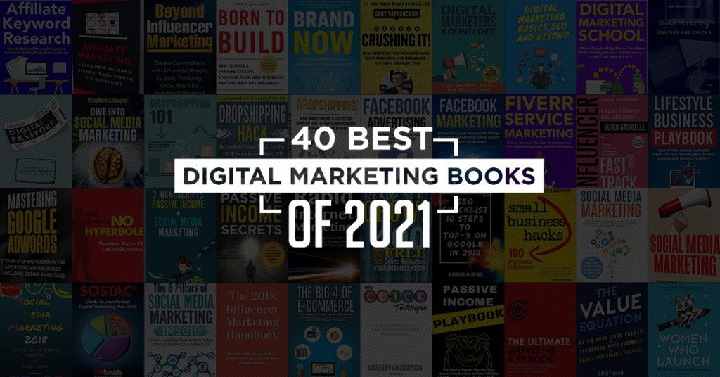40 Best Digital Marketing Books of 2021