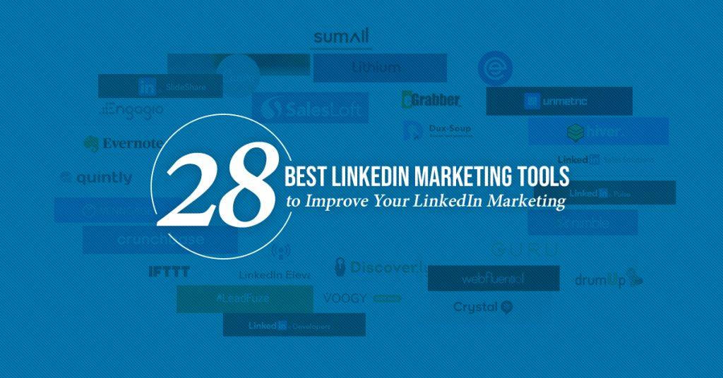 28 Best LinkedIn Marketing Tools