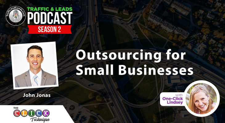 Outsourcing for Small Businesses with John Jonas