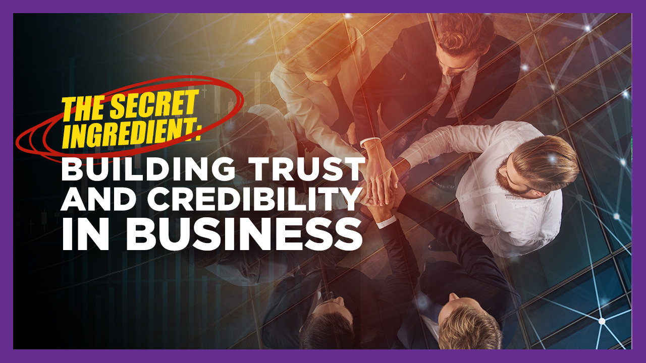 building trust and credibility in business