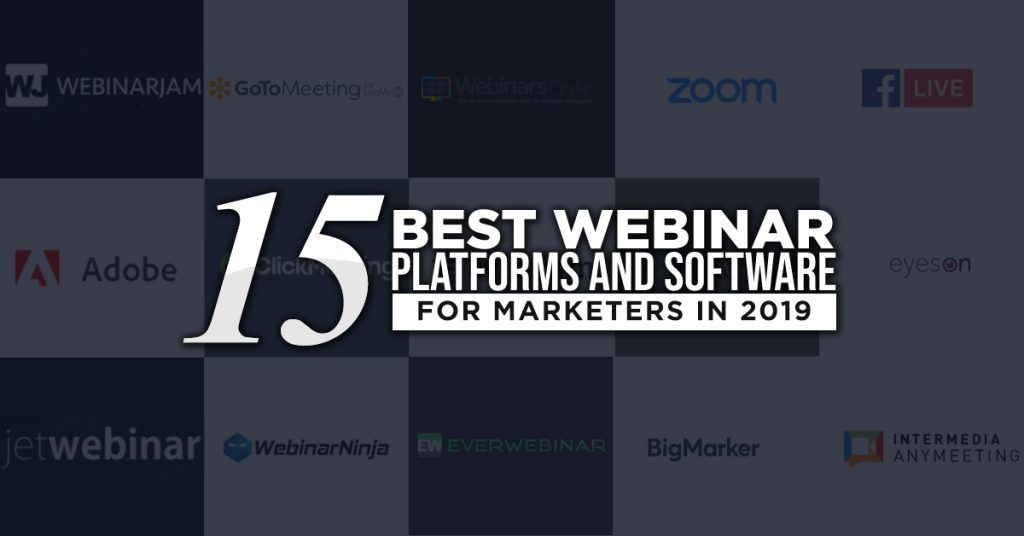 15 Best Webinar Platforms and Software for Marketers in 2019