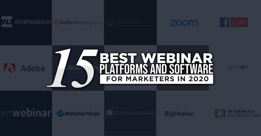 15 Best Webinar Platforms and Software for Marketers in 2020