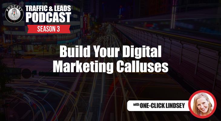 Build Your Digital Marketing Calluses