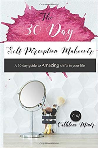 30 day self perception makeover