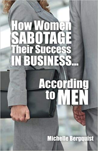 How Women Sabotage Their Success in Business
