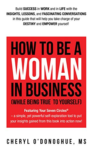 How to Be a Woman in Business