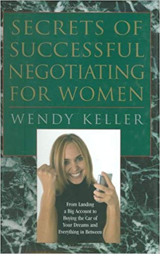 Secrets of Successful Negotiating for Women