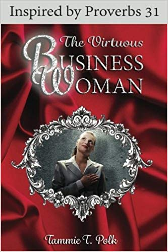 The Virtuous Business Woman