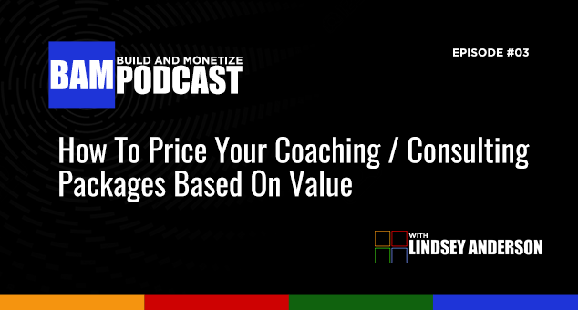 How To Price Your Coaching / Consulting Packages