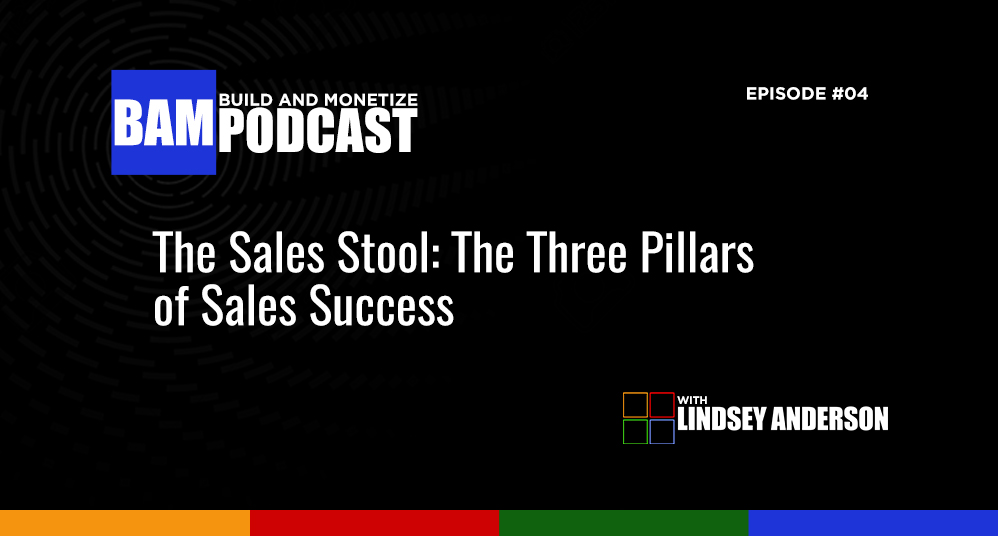 The Sales Stool: The Three Pillars of Sales Success