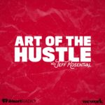 The Art of the Hustle Podcast