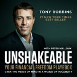 Unshakable by Tony Robbins Podcast