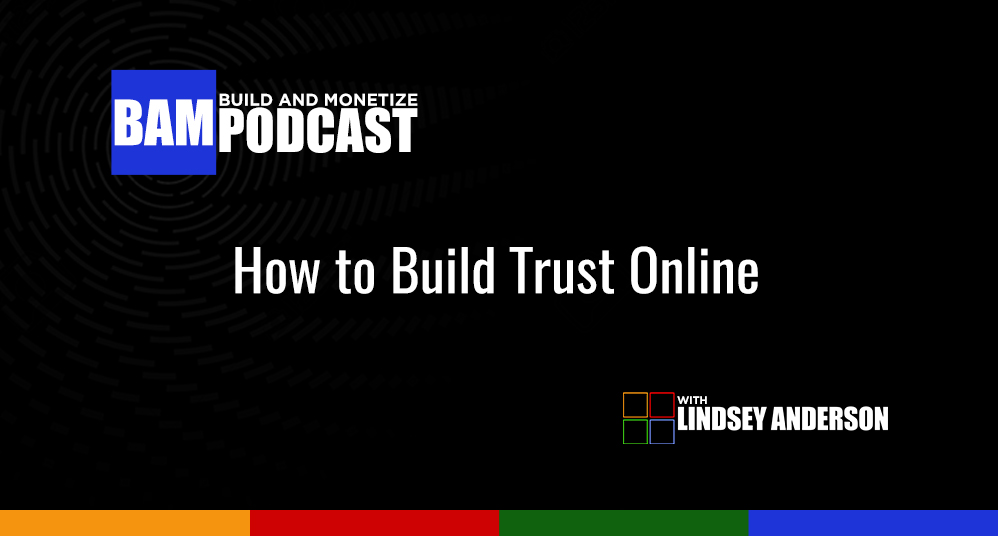 How to Build Trust Online