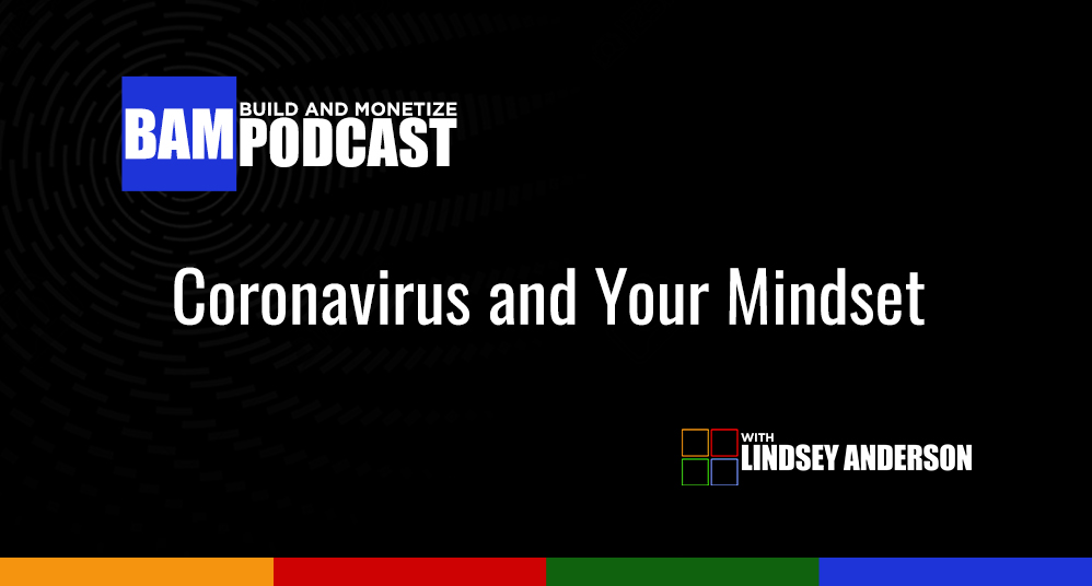 Coronavirus and Your Mindset
