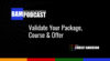 Validate Your Package, Course & Offer
