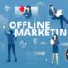 Best Offline Marketing Strategies