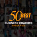 Best Business Coaches to Follow