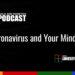 Coronavirus and Your Mindset